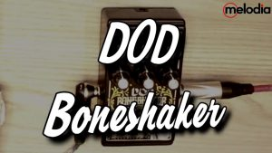 PEDAL APA SIH? Digitech DOD Boneshaker | Distortion | feat. Gugun GBS